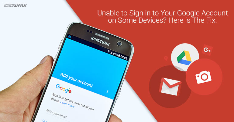 Why Google Doesn't Allow Login Through Some Apps And How To Fix It
