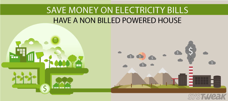 why-pay-for-electricity-when-nature-is-giving-it-for-free (Systweak)