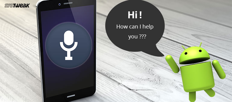 11 Best Voice Assistants for Android