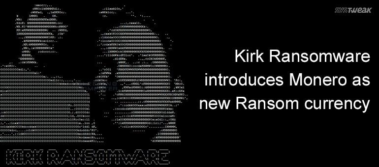 New Star Trek-themed Ransomware Kirk –demands Monero as Ransom
