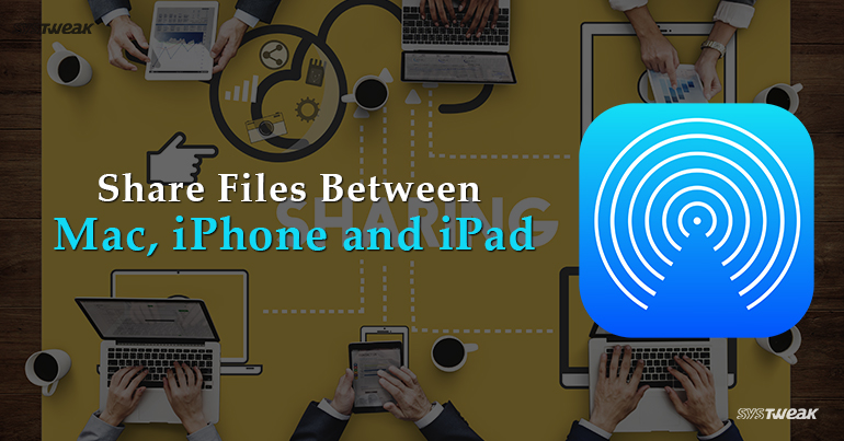 What is AirDrop and How To Share Files Using it