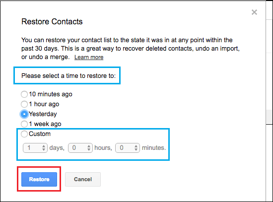 choose time to google contact restore