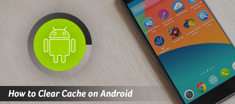 how to clean your cache on android