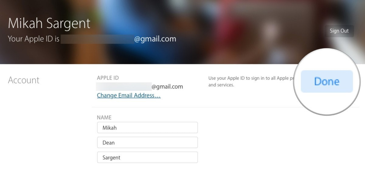 click on Done and email id changed by associated with Apple id
