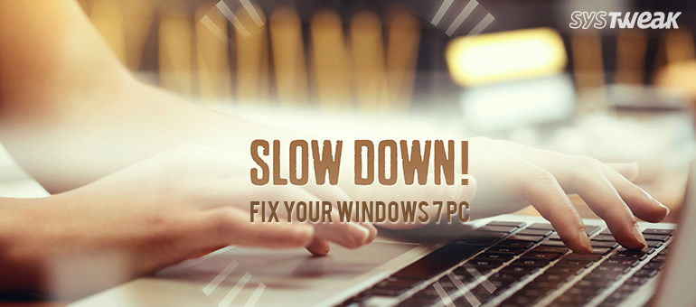 fix slow running windows 7 PC
