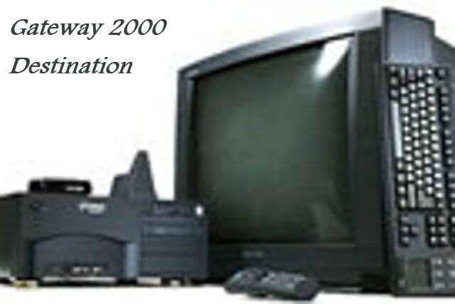 Gateway 2000 Destination
