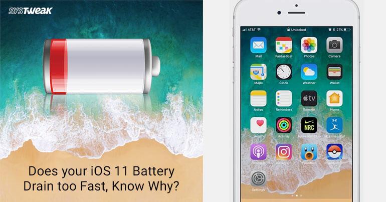 ios11 battery drain fast