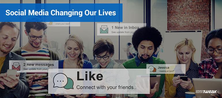 social media changed us