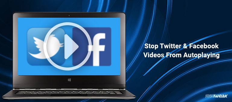 stop autoplay video on facebook and twitter