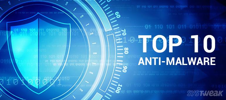 top 10 anti-malware
