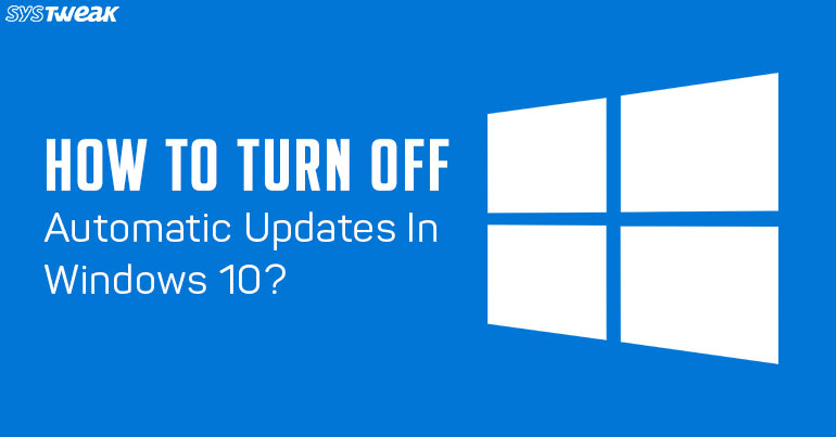 how to turn off auto updates on iphone how to turn automatic updates in windows 10 7627
