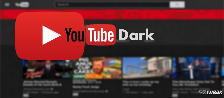 Add a Cinematic Feel with YouTube Dark Mode
