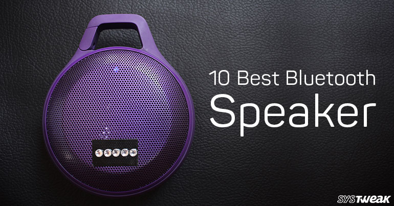Top 10 Best Bluetooth Speakers In 2019
