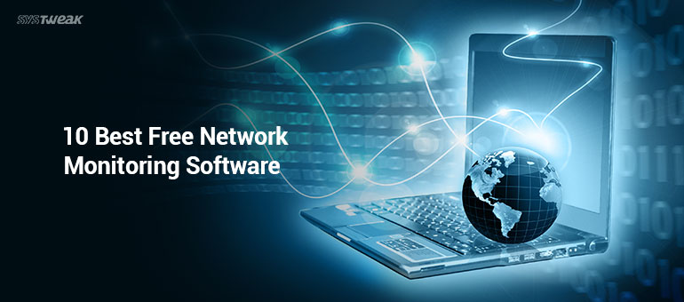 10 Best Free Network Monitoring Software 2018