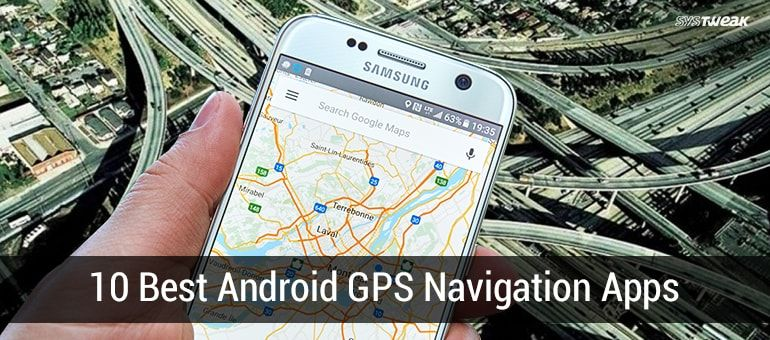 10 Best GPS Tracking Apps For Android In 2018