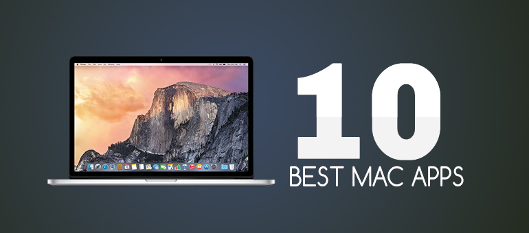 10 Best Mac Apps you don't want to miss in 2018