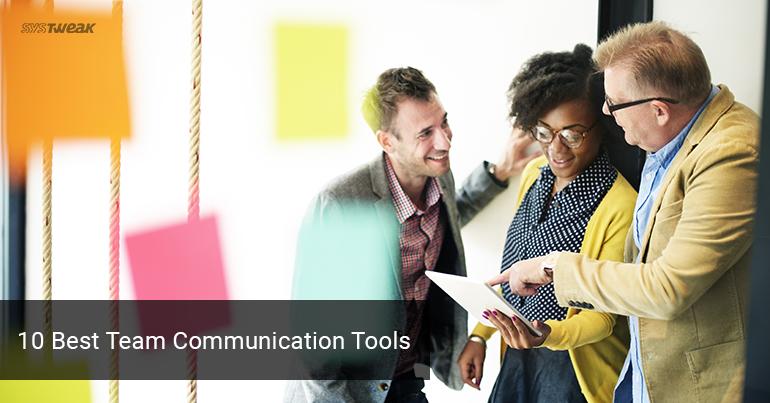 10 Best Team Communication Tools 2018