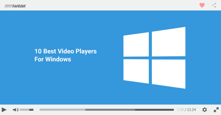 10 Best Video Players For Windows 2018