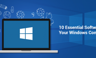 10 Essential Software For Your Windows Computer