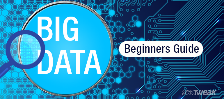 A Beginner's Guide to Big Data Analytics