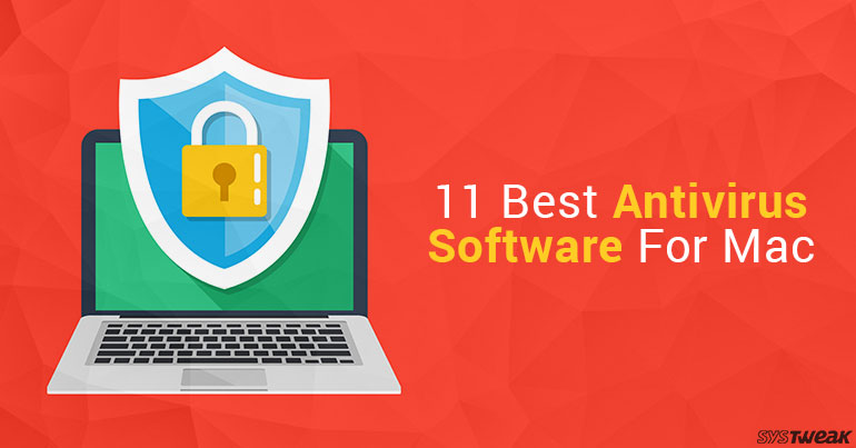 11 Best Antivirus Software For Mac 2018