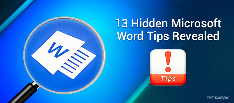 13 Hidden Microsoft Word Tips Revealed