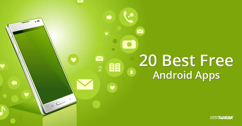 20 Best Free Android Apps 2018
