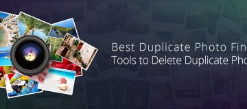 5 Best Duplicate Photo Finder & Remover Tools to Delete Duplicate Photos