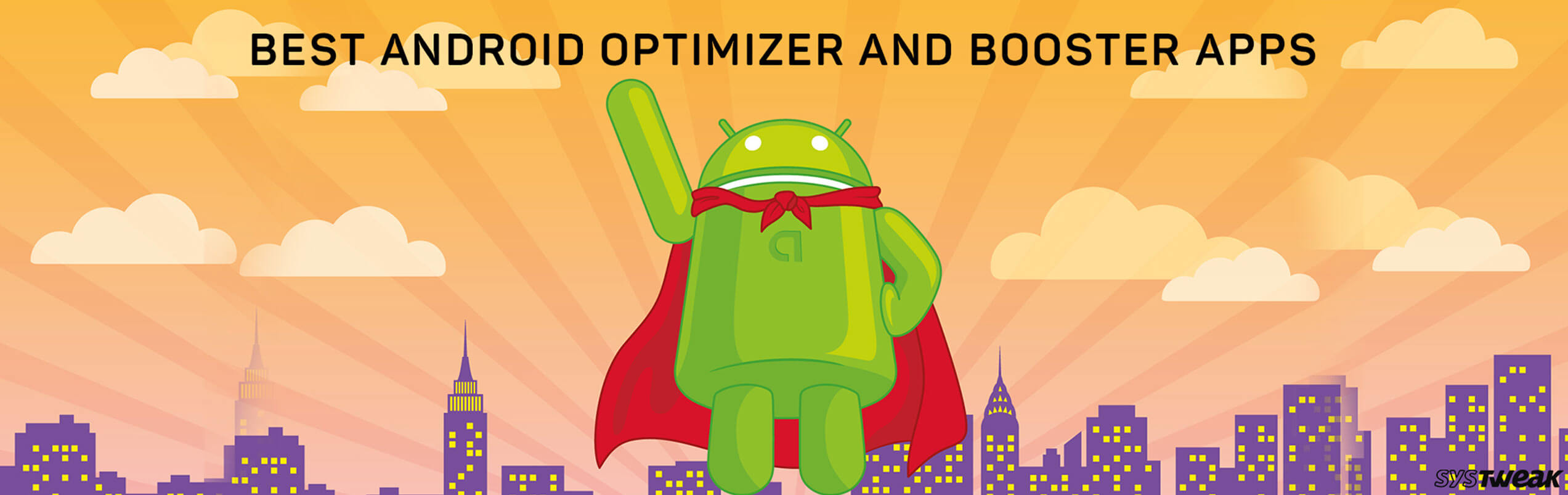 21 Best Android Optimizer and Booster Apps 2018
