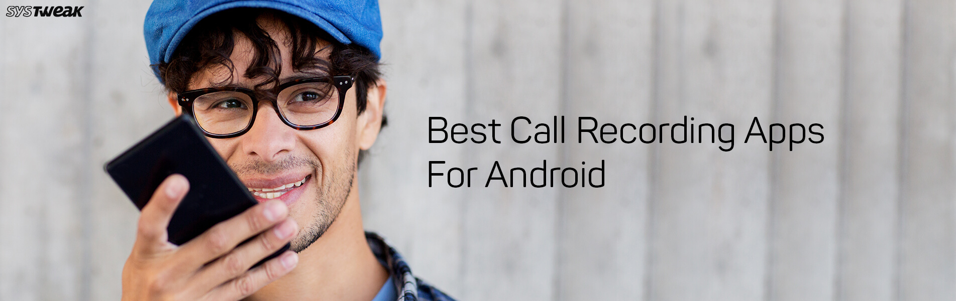 12 Best Call Recording Apps For Android 2018