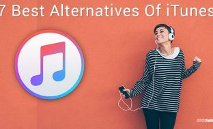 7 Best Alternatives Of iTunes In 2018