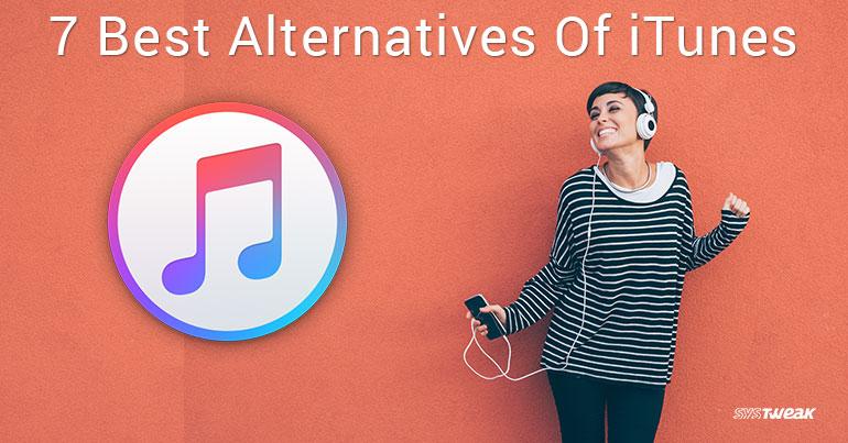 7 Best Alternatives Of iTunes In 2018