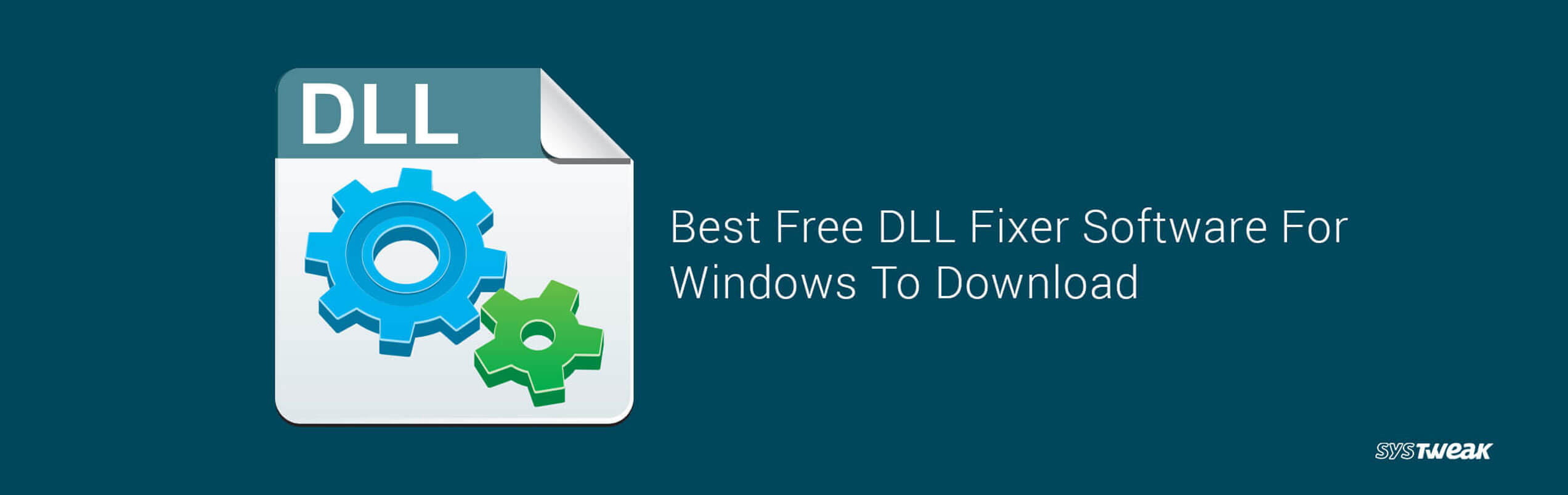 10 Best Free DLL Fixer Software For Windows To Download 2018
