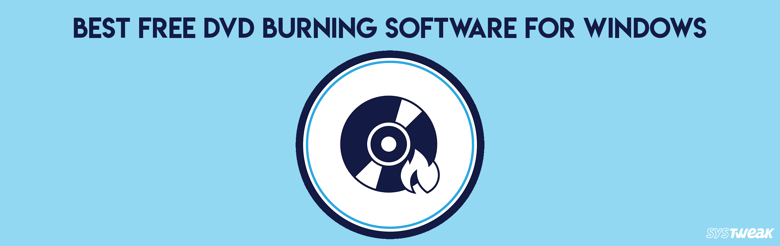 11 Best DVD Burning Software For Windows 2018