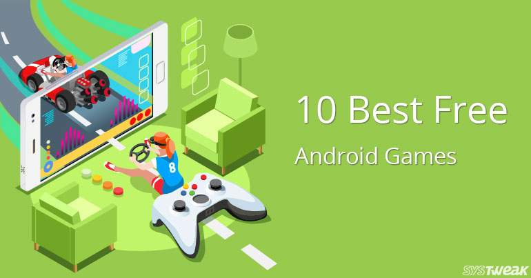 10 Best Free Android Games 2018