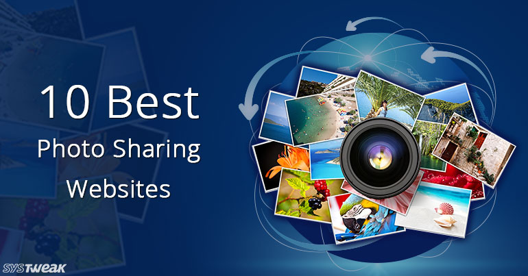 10 best photo sharing websites 2018 best free photo for 10 best free websites