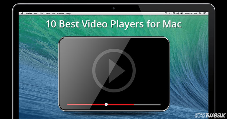 10 Best Video Player Apps For Mac In 2018