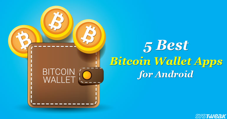 5 Best Bitcoin Wallet Apps For Android 2018