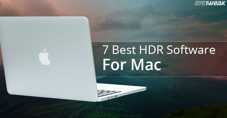 7 Best HDR Software For Mac In 2018