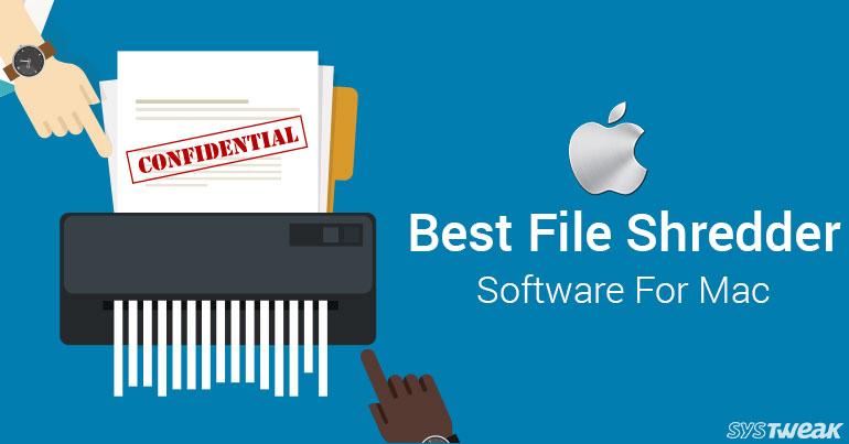 Best File Shredder Software For Mac In 2018