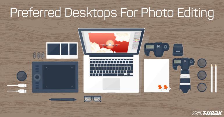 5 Best Desktops For Photo Editing