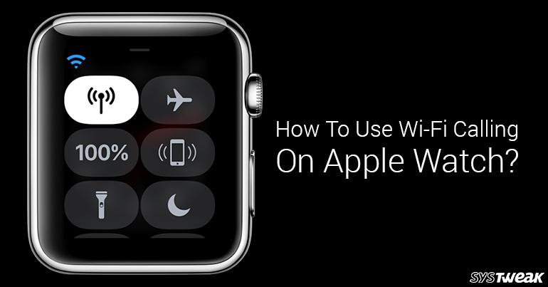 How To Use Wi-Fi Calling On Apple Watch?