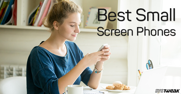 Best Small Screen Phones: 5 Inches or Less