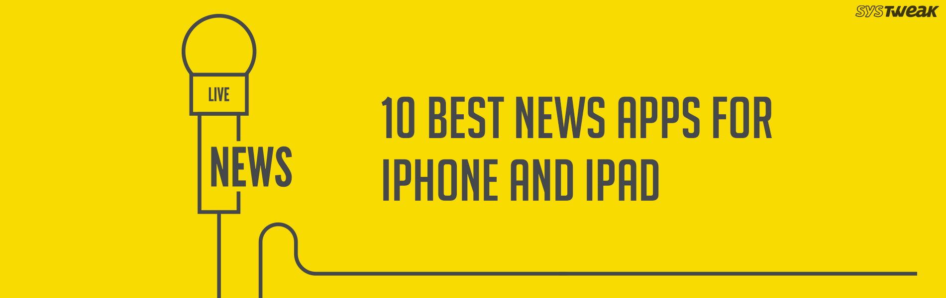 10 Best News Apps For iPhone And iPad