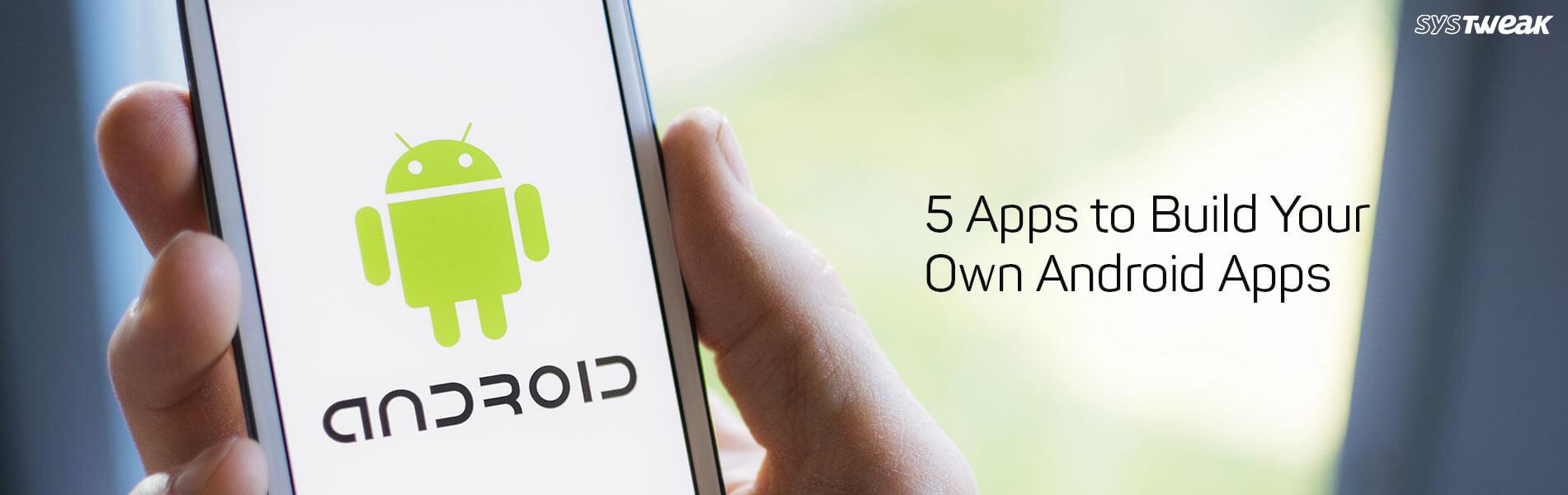 5 Best App Building Platforms For Entrepreneurs