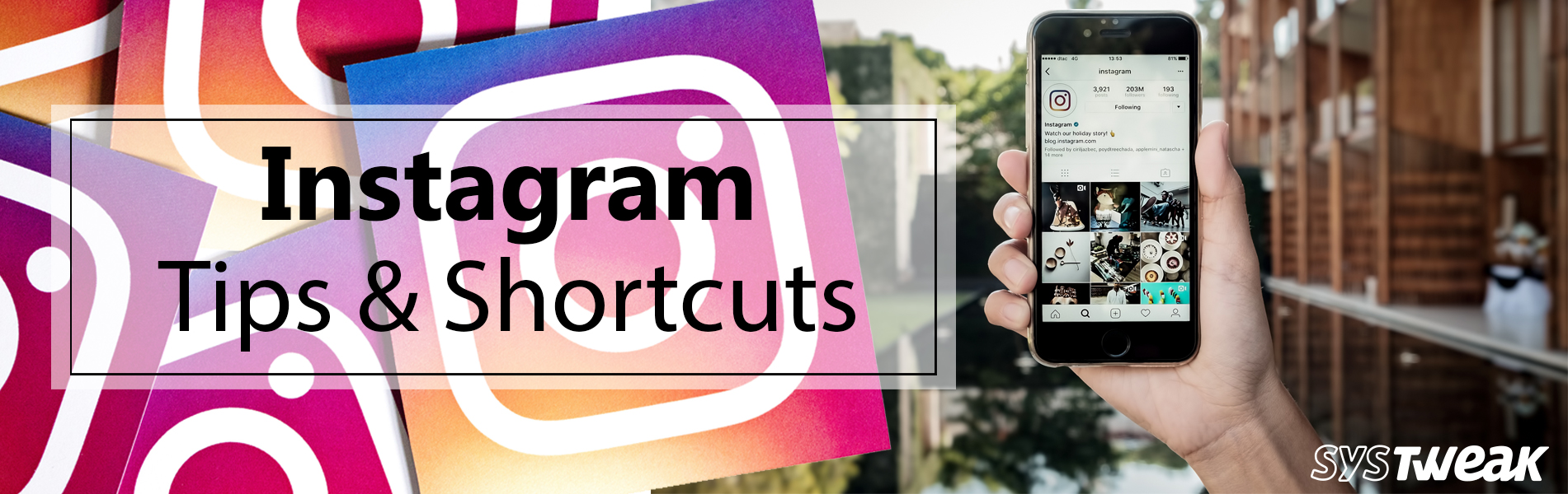 6 Useful Tips & Shortcuts Of Instagram