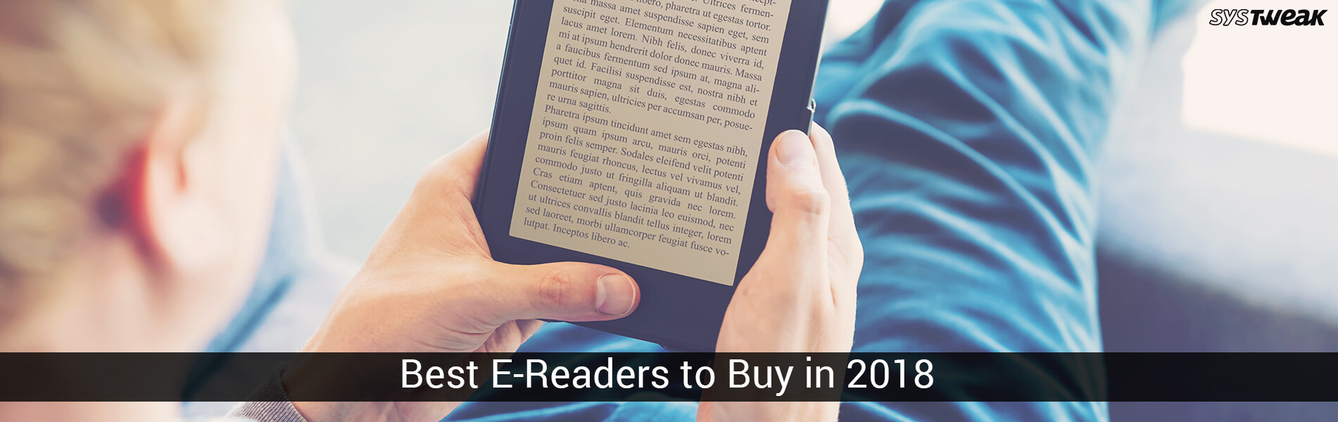Best E-Readers To Buy In 2018