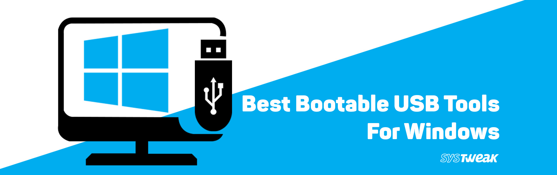 5 Best Bootable USB Tools For Windows