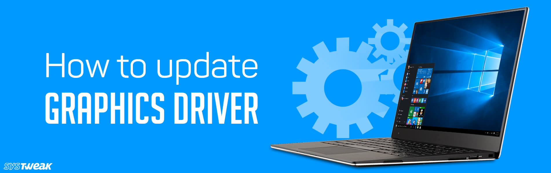 How To Update Graphics Driver In Windows 10, 8, 7