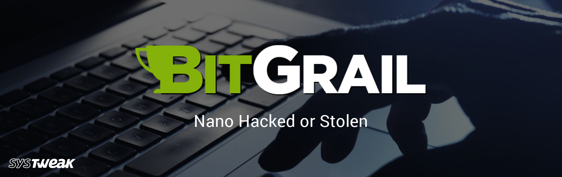 BitGrail: Nano Loses it's Blocks to a Hack!